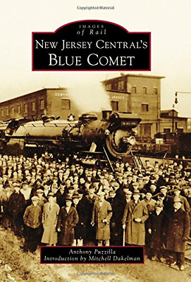 New Jersey Central's Blue Comet (Images of Rail)