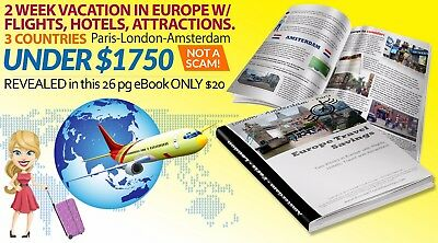 TRAVEL for 2 Weeks in Europe 3 Countries w/ Flight, 3+ Star Hotels eBook $1750