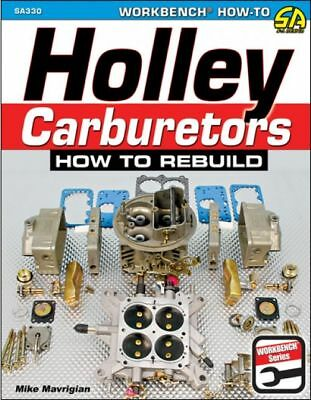 S-A Books Holley Carburetors How To Rebuild Book P/N 330