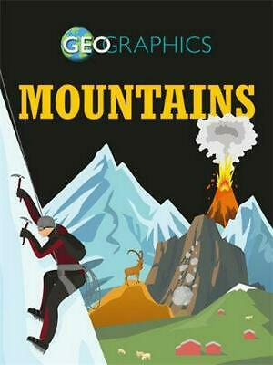 Geographics: Mountains by Izzi Howell Hardcover Book Free Shipping!