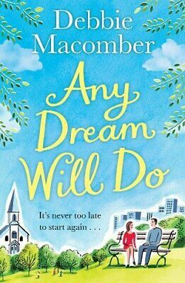Any Dream Will Do: A Novel by Macomber, Debbie Book The Cheap Fast Free Post