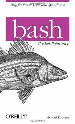 bash Pocket Reference by Arnold Robbins Paperback Book The Cheap Fast Free Post