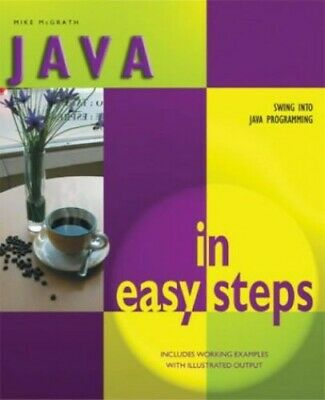 Java In Easy Steps (In Easy Steps Series) by McGrath, Mike Paperback Book The