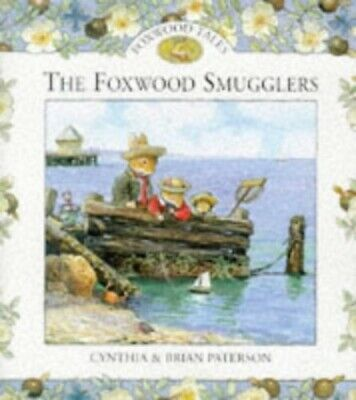Foxwood Smugglers by Cynthia & Brian Paterson Hardback Book The Cheap Fast Free
