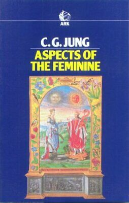 Aspects of the Feminine (Routledge Classics) by Jung, C.G. Paperback Book The