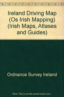 Ireland Driving Map (Os Irish Mappi... by Ordnance Survey Irel Sheet map, folded