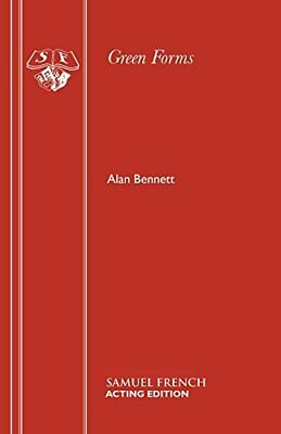 Green Forms (Acting Edition) by Bennett, Alan Paperback Book The Cheap Fast Free