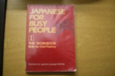 Japanese for Busy People: Workbook 1 by The Association for Japanese L Paperback