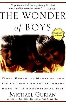 The Wonder of Boys: What Parents, Mentors and Ed... by Gurian, Michael Paperback