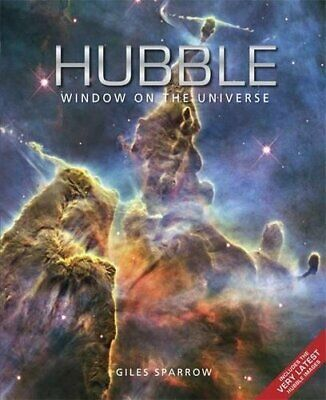 Hubble: Window on the Universe by Sparrow, Giles Hardback Book The Cheap Fast