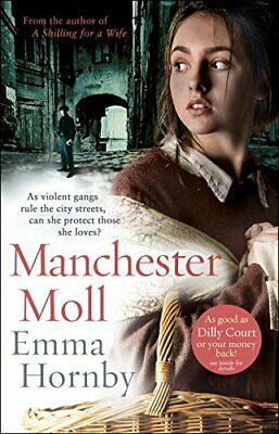 Manchester Moll by Hornby, Emma Book The Cheap Fast Free Post