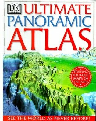 DK Ultimate Panoramic Atlas (The Ultimate) by unknown Hardback Book The Cheap