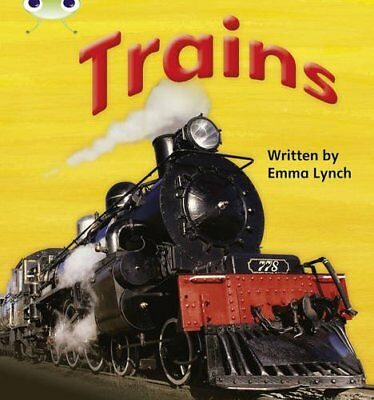 Bug Club Phonics Bug Non-fiction Set 12 Trains by Lynch, Emma Paperback Book The
