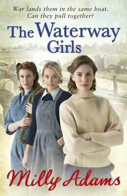 The Waterway Girls by Adams, Milly Book The Cheap Fast Free Post