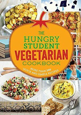 The Hungry Student Vegetarian Cookbook: More Than 2 by Spruce New Paperback Book