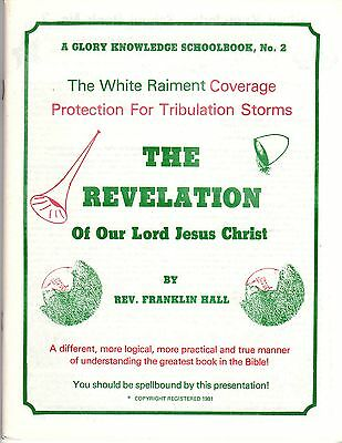 The Revelation of Our Lord Jesus Christ by Franklin Hall