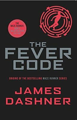 The Fever Code (Maze Runner Series) by James Dashner New Paperback Book