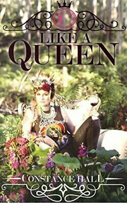 Like A Queen by Constance Hall Book The Cheap Fast Free Post