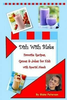 Dish Blake Collection Favorite Recipes for Kids S by Peterson Blake -Paperback