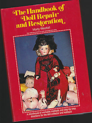 The Handbook of Doll Repair and Restoration M.Westfall 1979 Puppen restaurieren