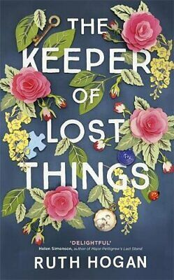 The Keeper of Lost Things: winner of the Richard & Judy Reader... by Hogan, Ruth