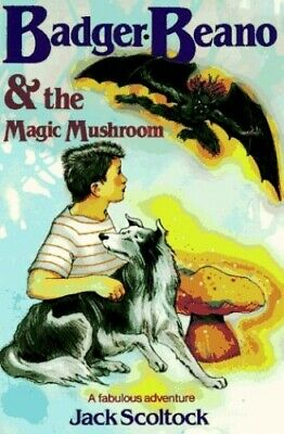 The Badger, Beano and the Magic Mushroom by Scoltock, Jack Paperback Book The