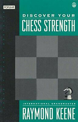Discover Your Chess Strength by Keene, Raymond Hardback Book The Cheap Fast Free