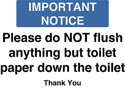 Please do Not flush anything but toilet paper Health & Safety sign