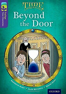 Oxford Reading Tree TreeTops Time Chronicles: Level 11: Bey... by Hunt, Roderick