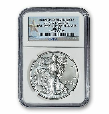 """2015-W Burnished Silver Eagle NGC """"Perfect"""" MS70 - Baltimore Show Release Label"""