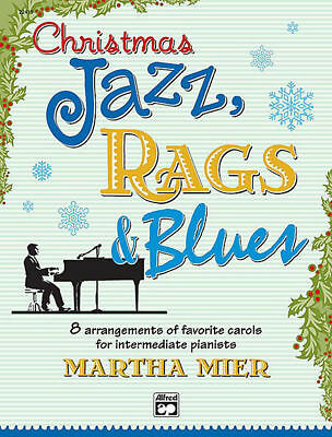 CHRISTMAS JAZZ, RAGS AND BLUES BOOK 2 *NEW* Arr. Martha Mier, Piano, Sheet Music
