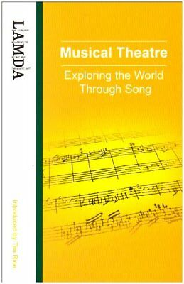 Musical Theatre: Exploring the World Throug... by London Academy of Mu Paperback