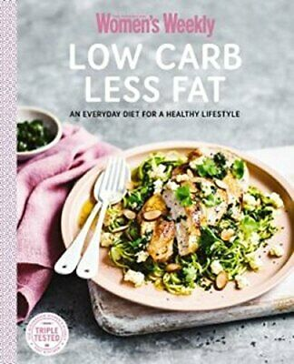 Low Carb Less Fat (The Australian Women's Weekly: New Essentials) Book The Cheap