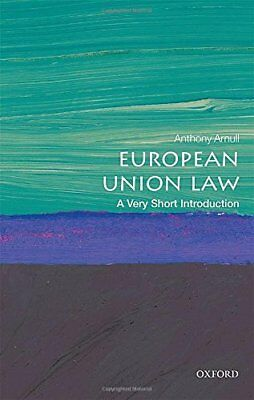 European Union Law: A Very Short Introduction New Paperback Book