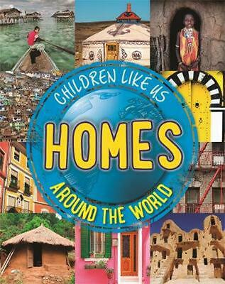 Children Like Us: Homes Around the World by Moira Butterfield Paperback Book Fre
