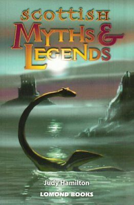 Scottish Myths and Legends by Hamilton, Judy Paperback Book The Cheap Fast Free