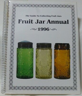 Fruit Jar Annual 1996 Volume 1 By Jerry McCann signed