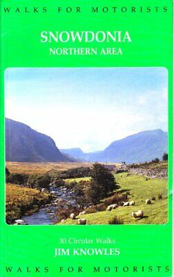 Snowdonia Walks for Motorists: Northern Area by Knowles, Jim Paperback Book The