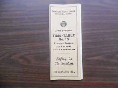 1953 Union Pacific Railroad Employee Timetable 15 Utah Division South-Central UP