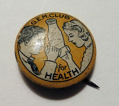 Pinback Button MILK COUNCIL Inc. Chicago IL G. E. M. CLUB Two Milk Drinkers 1920