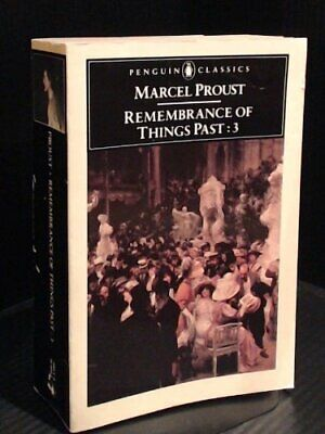Remembrance of Things Past, Vol.3: The Captive; the  by Marcel Proust 0140444858