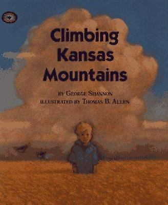 Climbing Kansas Mountains by George Shannon