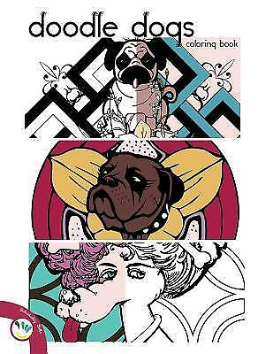 Doodle Dogs Coloring Book By Individuality Books Staff