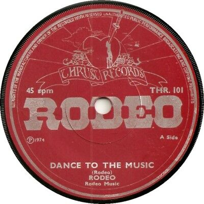 Rodeo Erroll Walsh Dance To The Music First And Only 45 On Thrust Label 1974