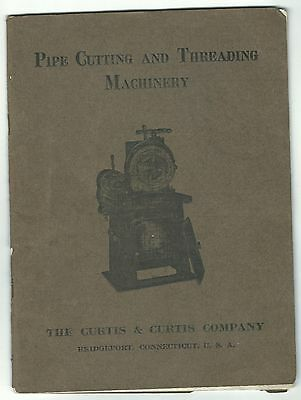 1900s Catalog Curtis & Curtis Bridgeport CT Pipe Cutting Threading Machinery