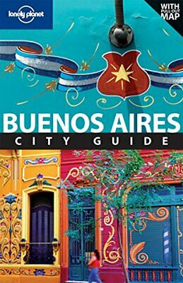 Buenos Aires: City Guide (Lonely Planet City Guides) (Travel Gu... by Sandra Bao