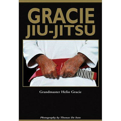 Gracie Jiu-Jitsu - The Master Text Book - By: The Grand Master Helio Gracie