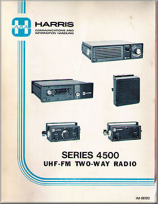 HARRIS Manual SERIES 4500 UHF-FM 2 WAY RADIO