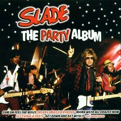 Slade - The Party Album - Slade CD 0VVG The Cheap Fast Free Post The Cheap Fast