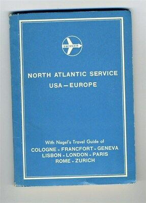 Swissair North Atlantic Service USA - Europe Nagel's Travel Guide with Maps 1957